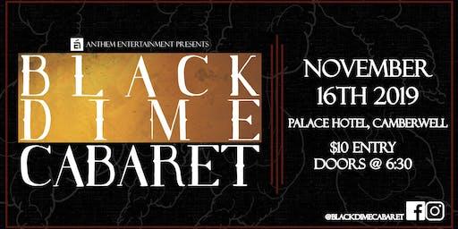 Black Dime Cabaret @ Palace Hotel