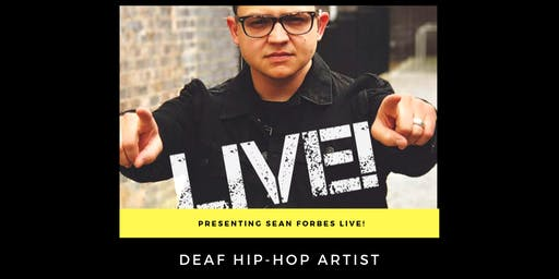 Sean Forbes LIVE!  Fundraising Event Benefitting USA Deaf Sports Federation