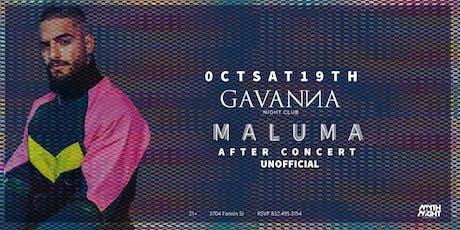 Maluma After Concert Party @Gavanna Nightclub tickets