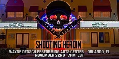 """Shooting Heroin"" Orlando Premiere tickets"