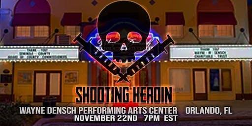 """Shooting Heroin"" Orlando Premiere"