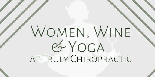 Women, Wine and Yoga. Enjoy the life!