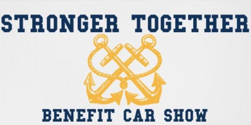 Stronger Together Benefit Car Show 2019