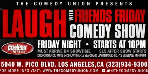 Laugh with Friends Friday Comedy Show - 10:00PM