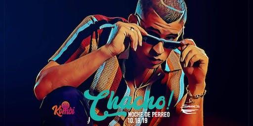 Chacho! - Noche de Reggaeton/Latin/House