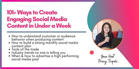 101+ Ways to Create Engaging Social Media Content in Under a Week tickets