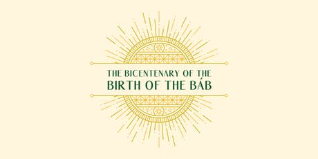 Celebrating the Bicentenary of the Birth of the Bab tickets
