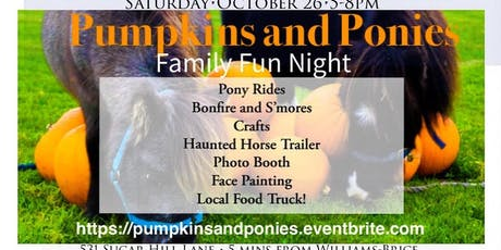 Pumpkins and Ponies - Family Fun Night! Pony Rides, Face Painting and more! tickets