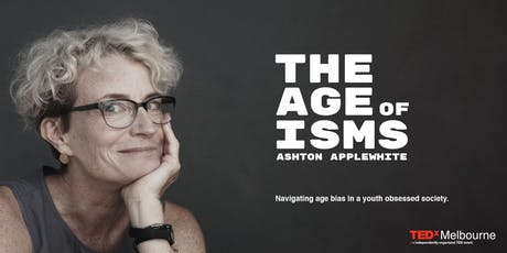 The Age of ISMs with Ashton Applewhite tickets