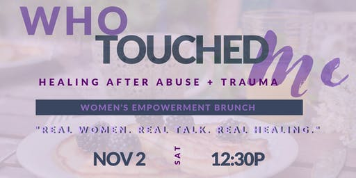 Who Touched Me? Women's Empowerment Brunch