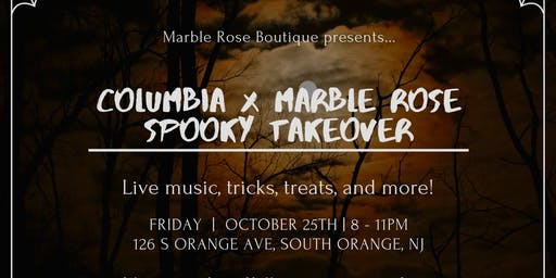 Columbia X Marble Rose Spooky Takeover