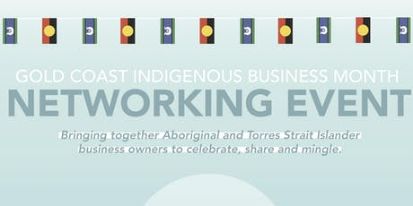 Gold Coast Indigenous Business Month Networking Event tickets