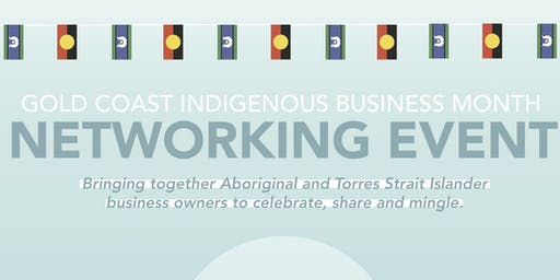Gold Coast Indigenous Business Month Networking Event