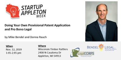 Doing Your Own Provisional Patent Application and Pro Bono Legal