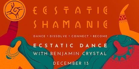 Ecstatic Shamanic - Friday 13th December tickets