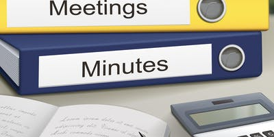 Effective Minute Taking for Every Type of Meeting - Including the new 2019 protocols