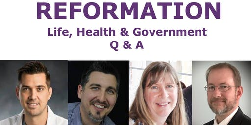Reformation: Life, Health & Government Q & A