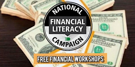 Free Financial Workshop - National Campaign for Financial Literacy tickets