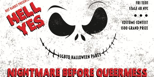 Hot Rabbit's •••HELL YES!••• Nightmare Before QueerMess ~ LGBTQ Halloween Party!