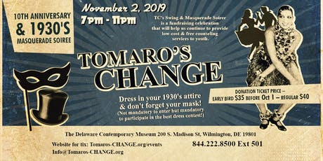 Tomaro's CHANGE 10th Anniversary and 1930s Masquerade Soiree tickets
