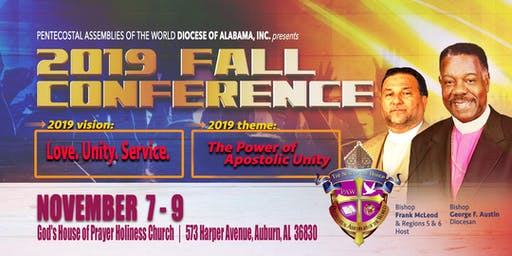2019 Fall Conference - Love, Unity, and Service- Bishop G. F. Austin, Diocesan & Dr. Sheila Austin, First Lady