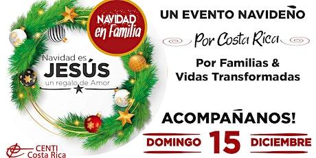Alajuela - Navidad en Familia entradas