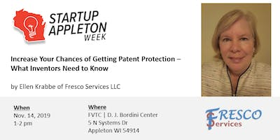 Increase Your Chances of Getting Patent Protection