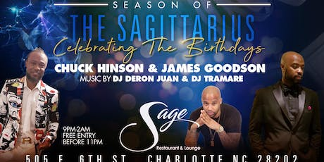 SIGNATURE SATURDAYS | Season Of The Sagittarius | Chuck Hinson & James Goodson Birthday Celebration tickets