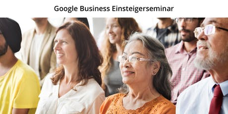 Google Business Einsteigerseminar Tickets