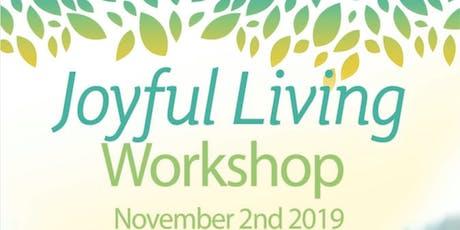 Joyful Living One Day Workshop tickets