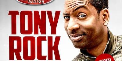 Celebrity Tony Rock Comedy Show - ONE NIGHT ONLY