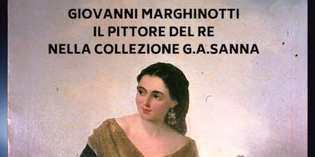 """Conferenza """"Giovanni Marghinotti il pittore del Re nella collezione Sanna"""" biglietti"""