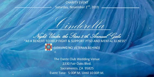 Cinderella Night Under the Stars 5th Annual Charity Gala Benefiting PTSD and Mental Illness