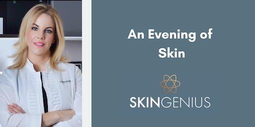 An Evening with SkinGenius