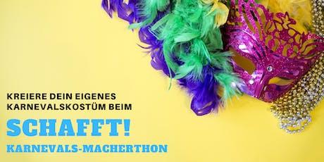 SCHAFFT! Karnevals-MACHERthon: Kreiere Dein eigenes Kostüm!  Tickets