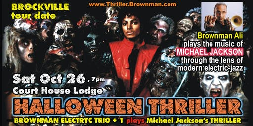 Halloween Thriller (Brockville) - MJ through the lens of electric-jazz, 7pm