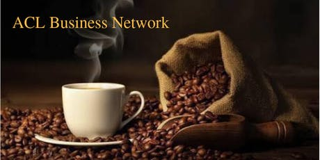 ACL Business Network~Breakfast Talk tickets
