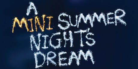 A Mini Summer Night's Dream - Watermill on Tour tickets
