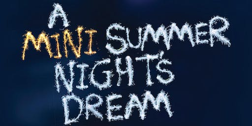 A Mini Summer Night's Dream - Watermill on Tour