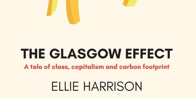 Book Launch - Ellie Harrison - The Glasgow Effect