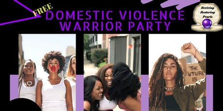 Domestic Violence Warrior Party tickets