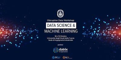 Disruptive Data Workshop 2019 - Data Science e Machine Learning a Viterbo