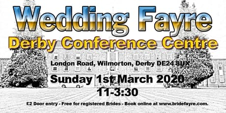 Derby Conference Centre Wedding Fayre tickets