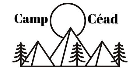 Camp Céad - Celebrating Senior Branches Centenary tickets