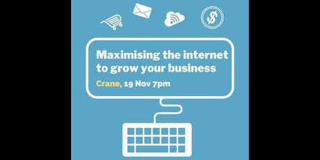 Maximising the Internet to Grow Your Small Business tickets