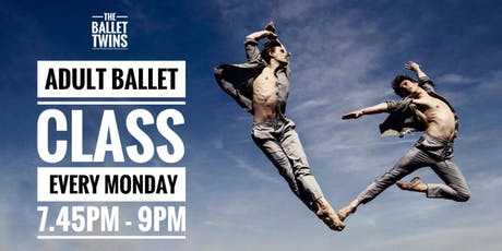 TheBalletTwins - Adult Ballet - Every Monday 7:45pm - 9:00pm tickets