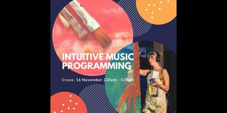 Creative Arts Therapy : Intuitive Music Programming & Art Workshop tickets