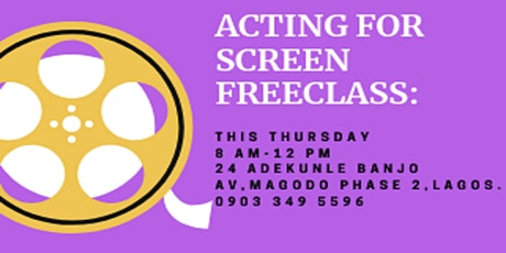 ACTING FOR SCREEN FREECLASS biglietti