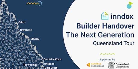 Cairns - inndox Builder Handover - The Next Generation Qld Tour 2019 tickets