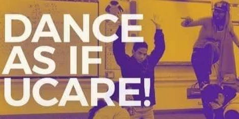 Community Dance: Dance As If UCARE!